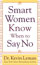 Smart Women Know When to Say No ebook by Dr. Kevin Leman