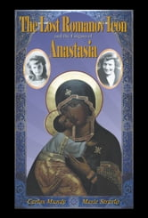 The Lost Romanov Icon and the Enigma of Anastasia ebook by Carlos Mundy,Marie Stravlo