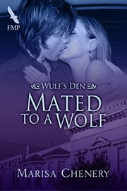 Mated to a Wolf ebook by Marisa Chenery
