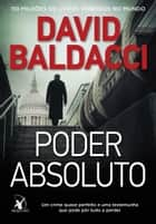 Poder absoluto ebook by David Baldacci