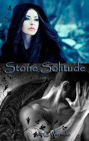 Stone Solitude ebook by A.C. Warneke