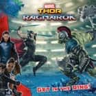 MARVEL's Thor: Ragnarok: Get in the Ring! ebook by R. R. Busse