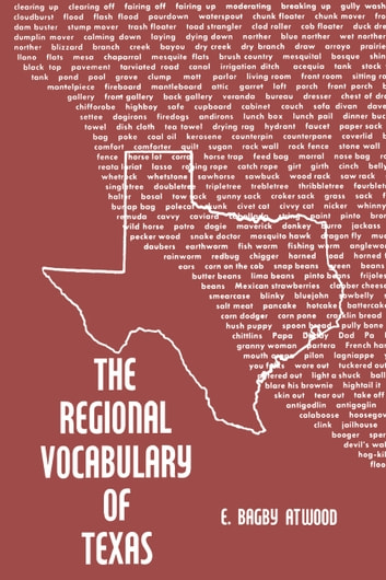 The Regional Vocabulary of Texas ebook by E. Bagby Atwood