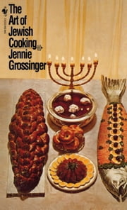 The Art of Jewish Cooking ebook by Jennie Grossinger