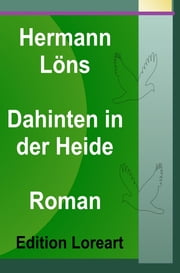 Dahinten in der Heide - Roman ebook by Hermann Löns