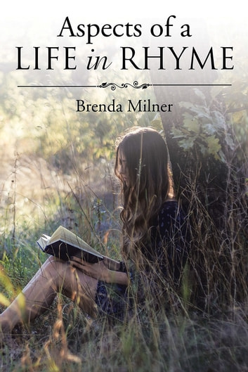 Aspects of a Life in Rhyme ebook by Brenda Milner