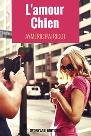 L'amour chien ebook by Kobo.Web.Store.Products.Fields.ContributorFieldViewModel