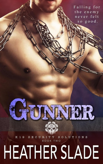 Gunner - K19 Security Solutions, #2 ebook by Heather Slade