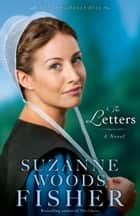 Letters, The (The Inn at Eagle Hill Book #1) - A Novel ebook by Suzanne Woods Fisher