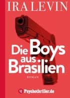 Die Boys aus Brasilien ebook by Ira Levin