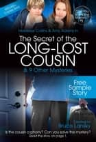 The Secret of the Long-Lost Cousin—Free Sample Story ebook by Bruce Lansky,M Masters
