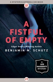 A Fistful of Empty ebook by Benjamin M. Schutz