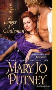 No Longer A Gentleman ebook by Mary Jo Putney