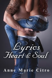 Lyrics Heart & Soul ebook by Anne Marie Citro