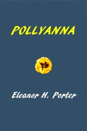 Pollyanna ebook by Eleanor Hodgman Porter