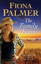 Family Farm ebook by Fiona Palmer