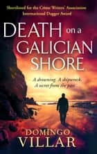 Death On Galician Shore ebook by Domingo Villar