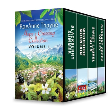 Hope's Crossing Collection Volume 1 - An Anthology ebook by RaeAnne Thayne