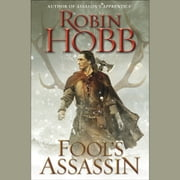 Fool's Assassin - Book One of the Fitz and the Fool Trilogy audiobook by Robin Hobb