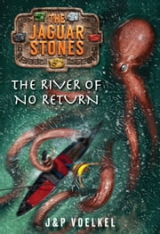 The River of No Return ebook by J&P  Voelkel