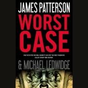 Worst Case audiobook by James Patterson, Michael Ledwidge