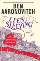 Lies Sleeping 電子書 by Ben Aaronovitch