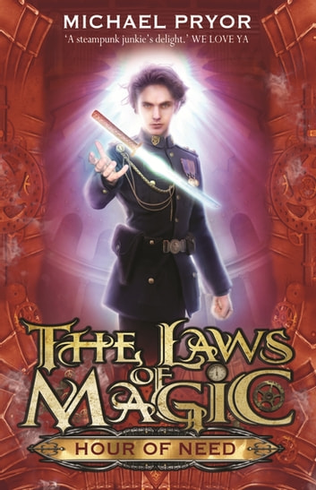 Laws Of Magic 6: Hour Of Need ebook by Michael Pryor