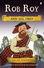 Rob Roy and All That ebook by Allan Burnett,Scoular Anderson