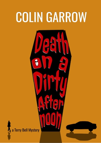 Death on a Dirty Afternoon ebook by Colin Garrow