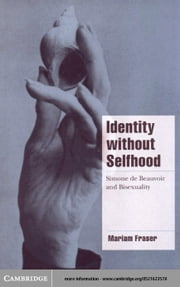 Identity without Selfhood ebook by Fraser, Mariam