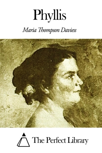 Phyllis ebook by Maria Thompson Daviess