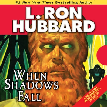 When Shadows Fall audiobook by L. Ron Hubbard