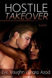 Hostile Takeover ebook by Eve Vaughn,Shara Azod