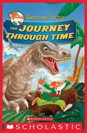 Geronimo Stilton Special Edition: The Journey Through Time ebook by Geronimo Stilton