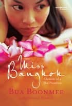 Miss Bangkok ebook by Bua Boonmee