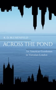 Across the Pond ebook by R.D. Blumenfeld