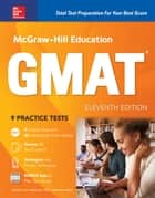 McGraw-Hill Education GMAT, Eleventh Edition ebook by Sandra Luna McCune, Shannon Reed