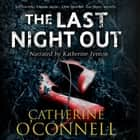 The Last Night Out Áudiolivro by Catherine O'Connell, Katherine Fenton