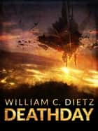 DeathDay ebook by William C. Dietz