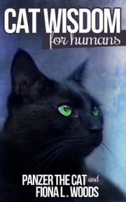 Cat Wisdom for Humans ebook by Fiona L. Woods