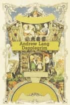 Dapplegrim ebook by Andrew Lang