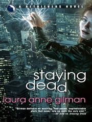 Staying Dead ebook by Laura Anne Gilman