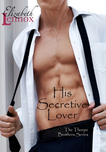 His Secretive Lover ebook by Elizabeth Lennox
