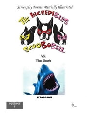 THE+INCREDIBLES+SCOOBOBELL+VS.THE+SHARK+