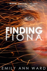 Finding Fiona ebook by Emily Ann Ward
