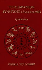 The Japanese Fortune Calendar ebook by Reiko Chiba