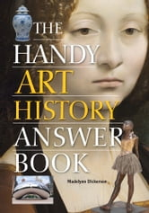 The Handy Art History Answer Book ebook by Madelynn Dickerson