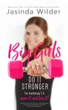 Big Girls Do It Stronger ebook by