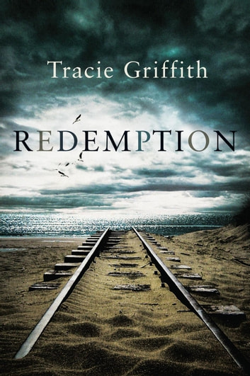 Redemption eBook by Tracie Griffith