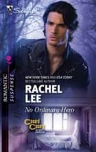 No Ordinary Hero ebook by Rachel Lee